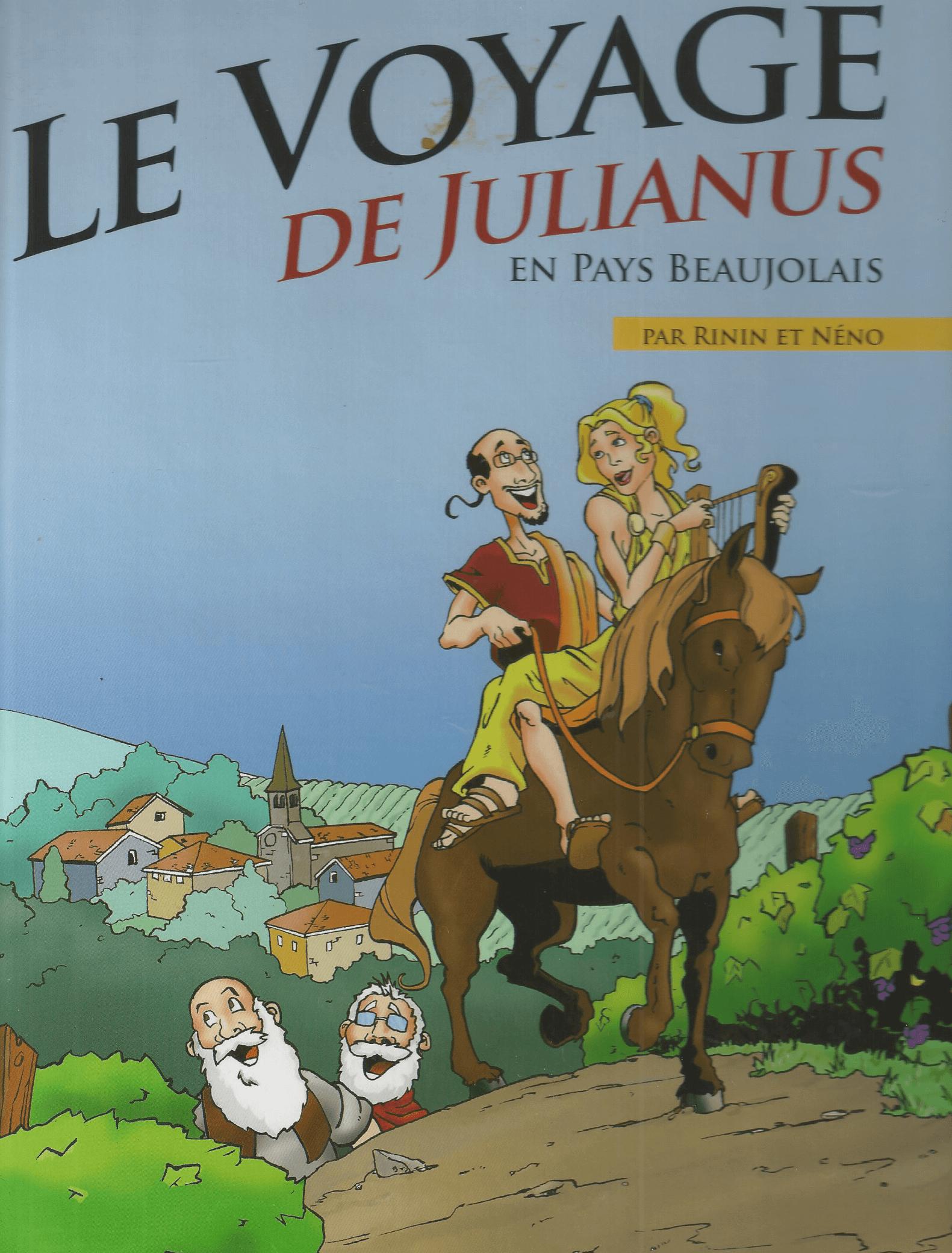Couverture de la BD Le voyage de Julianus en Beaujolais